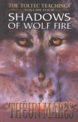 Shadows of Wolf Fire
