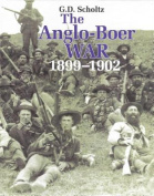 The Anglo-Boer War 1899 - 1902