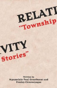 Relativity: Township Stories