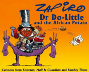 Dr Do-little and the African Potato