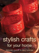 Stylish Crafts for Your Home