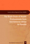The Brain Drain of Health Professionals from Sub-Saharan Africa to Canada