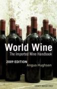 World Wine: The Imported Wine Handbook