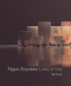 Pippin Drysdale: Lines of Site