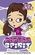 Sister Spirit (Go Girl!)