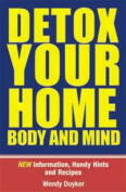 Detox Your Home Body & Mind