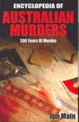The Encyclopedia Of Australian Murders