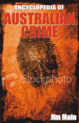 Encyclopedia of Australian Crime