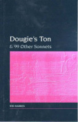 Dougie's Ton and 99 Other Sonnets