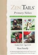 Zen Tails: Primary Values