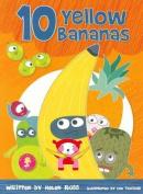 Ten Yellow Bananas