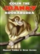 Colin the Cranky Kookaburra