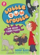 Bubble Gum Trouble