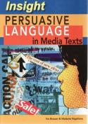 Persuasive Language in Media Texts
