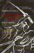 Samurai Kids 1: White Crane