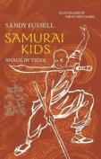 Samurai Kids 3: Shaolin Tiger