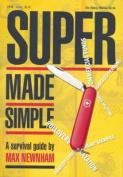 Super Made Simple