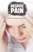 Despite Pain