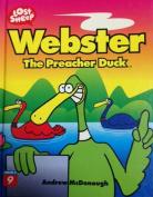Webster the Preacher Duck