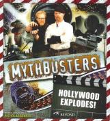 Mythbusters - Hollywood Explodes!