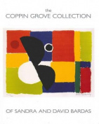 The Coppin Grove Collection of Sandra and David Bardas