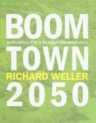 Boomtown 2050
