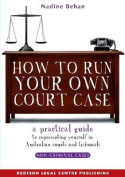 How to Run Your Own Court Case
