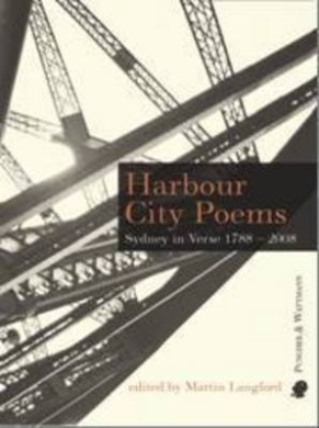 Harbour City Poems: Sydney in Verse 1788-2008