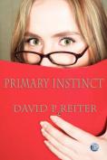 Primary Instinct