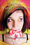 Willow Farrington Bites Back