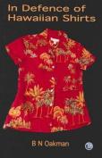 In Defence of Hawaiian Shirts