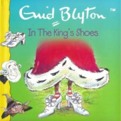 In the King's Shoes [Board book]