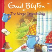 The Magic Treacle Jug [Board book]