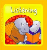 Listening (Getting Along with Others) [Board book]