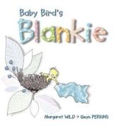 Baby Bird's Blankie