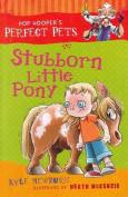 Stubborn Little Pony