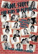 Cool Stuff for Kids to Perform