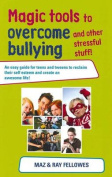 Magic Tools To Overcome Bullying