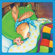 Marshall Mouse Every Night [Board book]