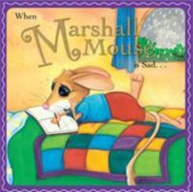 When Marshall Mouse Is Sad [Board book]