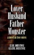 Lover Husband Father Monster