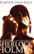 The Adventures and Memoirs of Sherlock Holmes (1000 Copy Limited Edition) (Illustrated)