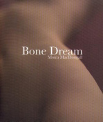Bone Dream