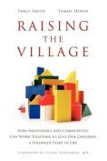 Raising the Village