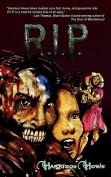 R.I.P.: A YA Zombie Novel