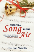 There's a Song in the Air