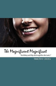 The Magnificent Magnificat