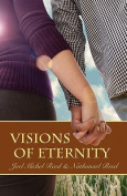 Visions of Eternity
