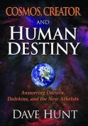 Cosmos, Creator and Human Destiny