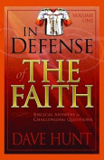 In Defense of the Faith, Volume 1
